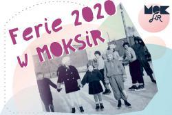 Ferie Zimowe 2020 w MOKSiR - zapraszamy do udziału