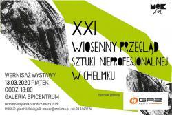 XXI Wiosenny Przegląd Sztuki Nieprofesjonalnej w Chełmku