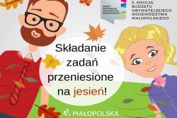5 edycja Budżetu Obywatelskiego Województwa Małopolskiego przeniesiona na jesień!