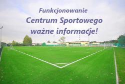 Funkcjonowanie Centrum Sportowego