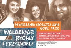 Waldemar Rychkły i Przyjaciele - koncert