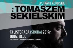 Spotkanie autorskie z Tomaszem Sekielskim