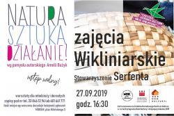 Warsztaty wikliniarskie - stowarzyszenie SERFENTA
