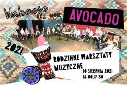 Rodzinne warsztaty muzyczne- grupa AVOCADO