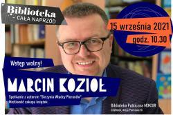 Spotkanie autorskie z Marcinem Kozłem autorem