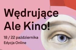 """Festiwal Filmowy """"Wędrujące Ale Kino!"""""""